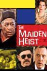 The Maiden Heist Movie Streaming Online Watch on Tata Sky , Tubi