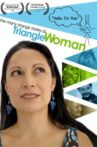 The Many Strange Stories Of Triangle Woman Movie Streaming Online Watch on MX Player