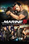 The Marine 5: Battleground Movie Streaming Online Watch on Google Play, MX Player, Youtube