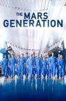 The Mars Generation Movie Streaming Online Watch on Netflix