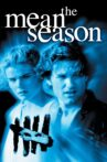 The Mean Season Movie Streaming Online Watch on Tubi