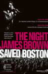 The Night James Brown Saved Boston Movie Streaming Online Watch on Tubi