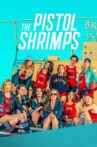The Pistol Shrimps Movie Streaming Online Watch on Tubi
