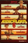 The Ridiculous 6 Movie Streaming Online Watch on Netflix