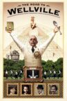 The Road to Wellville Movie Streaming Online Watch on Tubi