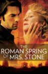 The Roman Spring of Mrs. Stone Movie Streaming Online Watch on Tubi
