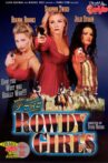 The Rowdy Girls Movie Streaming Online Watch on Hungama
