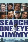 The Search for One-eye Jimmy Movie Streaming Online Watch on Tubi