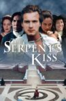 The Serpent's Kiss Movie Streaming Online Watch on Tubi