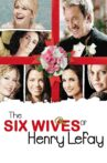 The Six Wives of Henry Lefay Movie Streaming Online Watch on Tubi