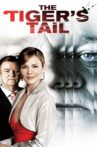 The Tiger's Tail Movie Streaming Online Watch on Tubi