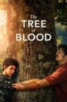 The Tree of Blood Movie Streaming Online Watch on Netflix