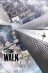 The Walk Movie Streaming Online Watch on Google Play, Sony LIV, Youtube