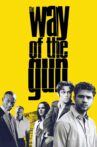 The Way of the Gun Movie Streaming Online Watch on Tubi