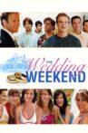The Wedding Weekend Movie Streaming Online Watch on Tubi