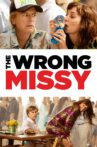 The Wrong Missy Movie Streaming Online Watch on Netflix