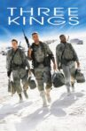 Three Kings Movie Streaming Online Watch on Hungama