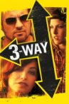 Three Way Movie Streaming Online Watch on Tubi