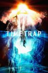 Time Trap Movie Streaming Online Watch on Tubi