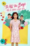 To All the Boys: P.S. I Still Love You Movie Streaming Online Watch on Netflix
