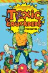 Toxic Crusaders The Movie Movie Streaming Online Watch on Film Rise