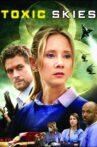 Toxic Skies Movie Streaming Online Watch on Tubi