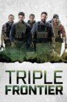 Triple Frontier Movie Streaming Online Watch on Netflix