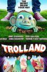Trolland Movie Streaming Online Watch on Tubi