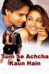Tum Se Achcha Kaun Hai Movie Streaming Online Watch on Amazon, Disney Plus Hotstar, MX Player