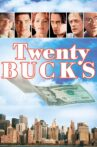 Twenty Bucks Movie Streaming Online Watch on Tubi