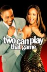 Two Can Play That Game Movie Streaming Online Watch on Tubi