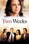 Two Weeks Movie Streaming Online Watch on Tubi
