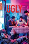 Ugly Movie Streaming Online Watch on Disney Plus Hotstar, MX Player, Zee5