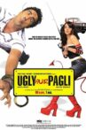 Ugly Aur Pagli Movie Streaming Online Watch on Amazon, MX Player, Netflix