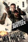 Ultimate Justice Movie Streaming Online Watch on Tubi