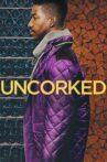 Uncorked Movie Streaming Online Watch on Netflix
