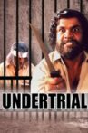Undertrial Movie Streaming Online Watch on MX Player