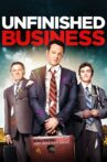 Unfinished Business Movie Streaming Online Watch on Netflix