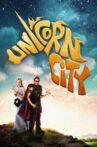 Unicorn City Movie Streaming Online Watch on Tubi