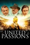 United Passions Movie Streaming Online Watch on Film Rise, Tubi
