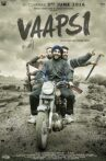 Vaapsi Movie Streaming Online Watch on Hungama