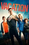 Vacation Movie Streaming Online Watch on Google Play, Hungama, Youtube, iTunes