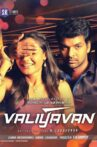 Valiyavan Movie Streaming Online Watch on Yupp Tv , Zee5