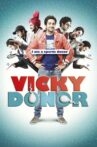 Vicky Donor Movie Streaming Online Watch on ErosNow, Jio Cinema, iTunes