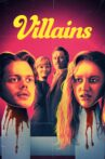 Villains Movie Streaming Online Watch on Google Play, Youtube, iTunes