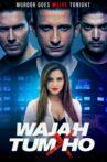 Wajah Tum Ho Movie Streaming Online Watch on Amazon