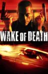 Wake of Death Movie Streaming Online Watch on Amazon, Tubi