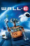WALL·E Movie Streaming Online Watch on Disney Plus Hotstar, Google Play, Jio Cinema, Tata Sky , Youtube, iTunes