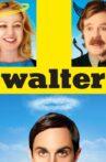 Walter Movie Streaming Online Watch on Tubi