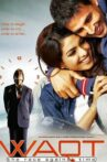 Waqt: The Race Against Time Movie Streaming Online Watch on Amazon, Yupp Tv , iTunes
